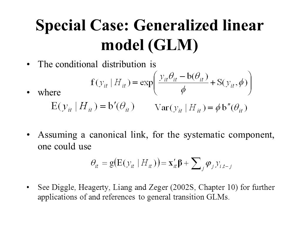 Special Case: Generalized linear model (GLM)