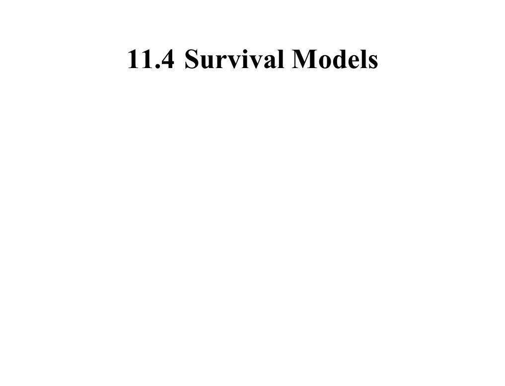 11.4 Survival Models