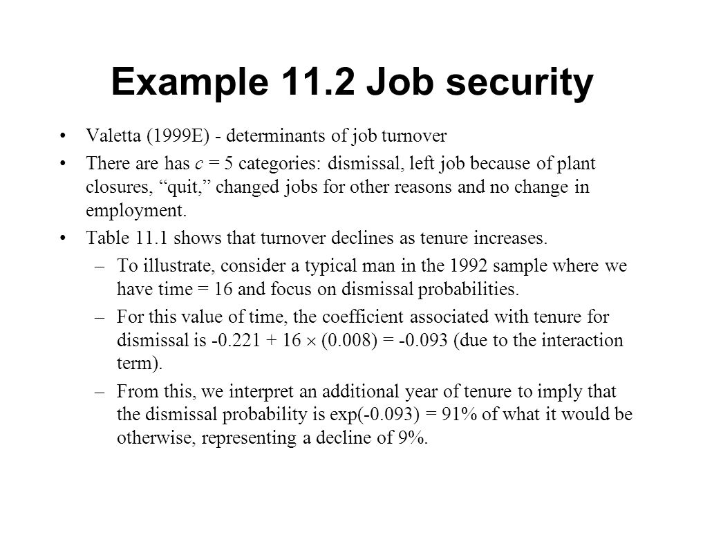 Example 11.2 Job security Valetta (1999E) - determinants of job turnover.