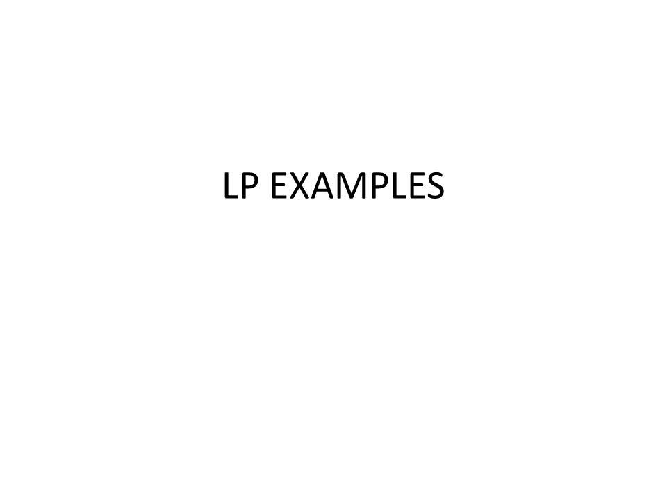 LP EXAMPLES