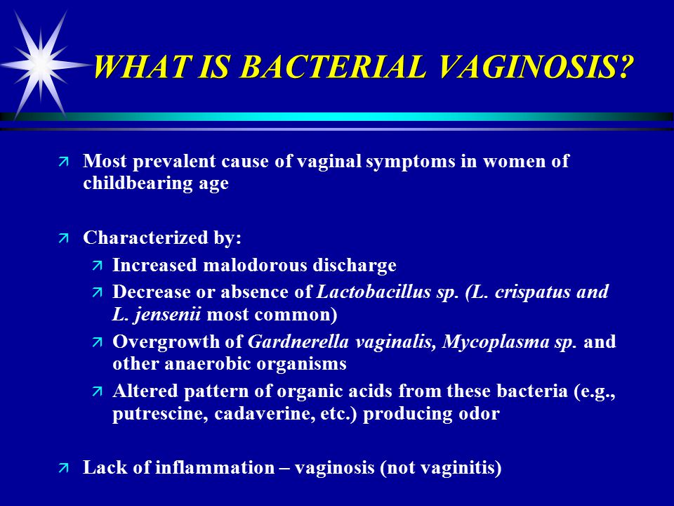 WHAT IS BACTERIAL VAGINOSIS