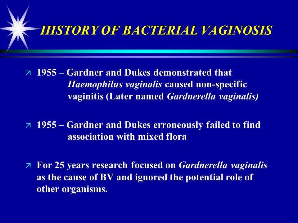 HISTORY OF BACTERIAL VAGINOSIS
