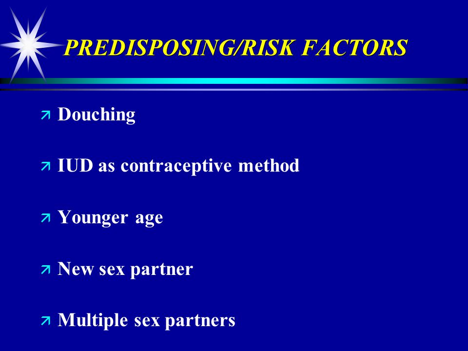 PREDISPOSING/RISK FACTORS