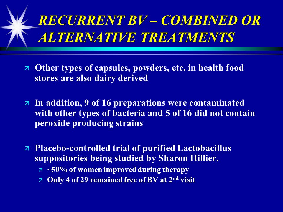 RECURRENT BV – COMBINED OR ALTERNATIVE TREATMENTS