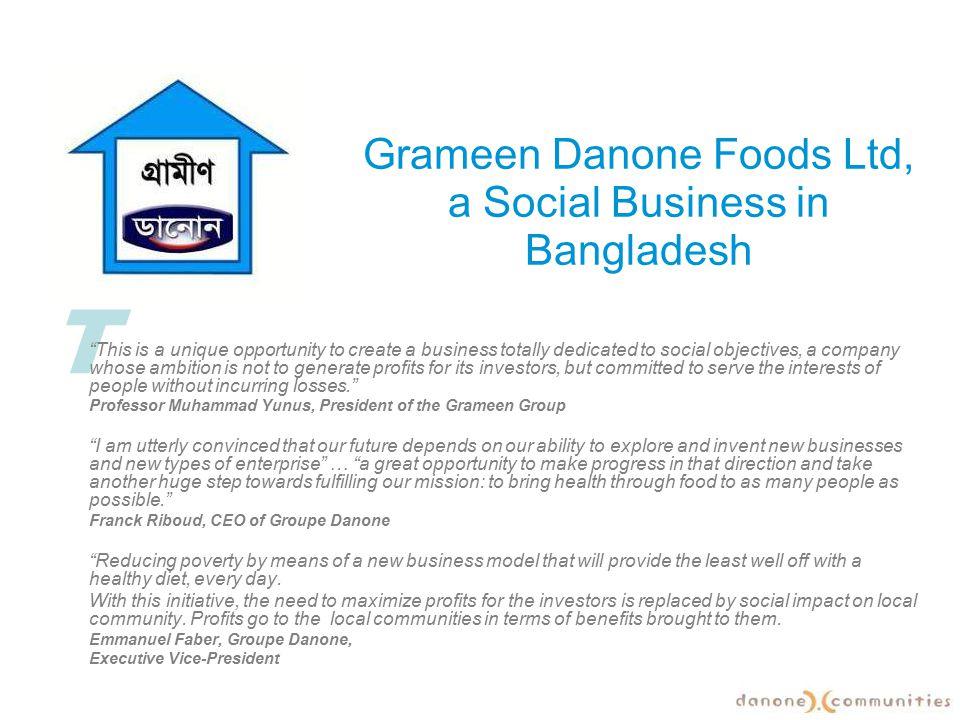 Grameen Danone Foods Ltd, a Social Business in Bangladesh