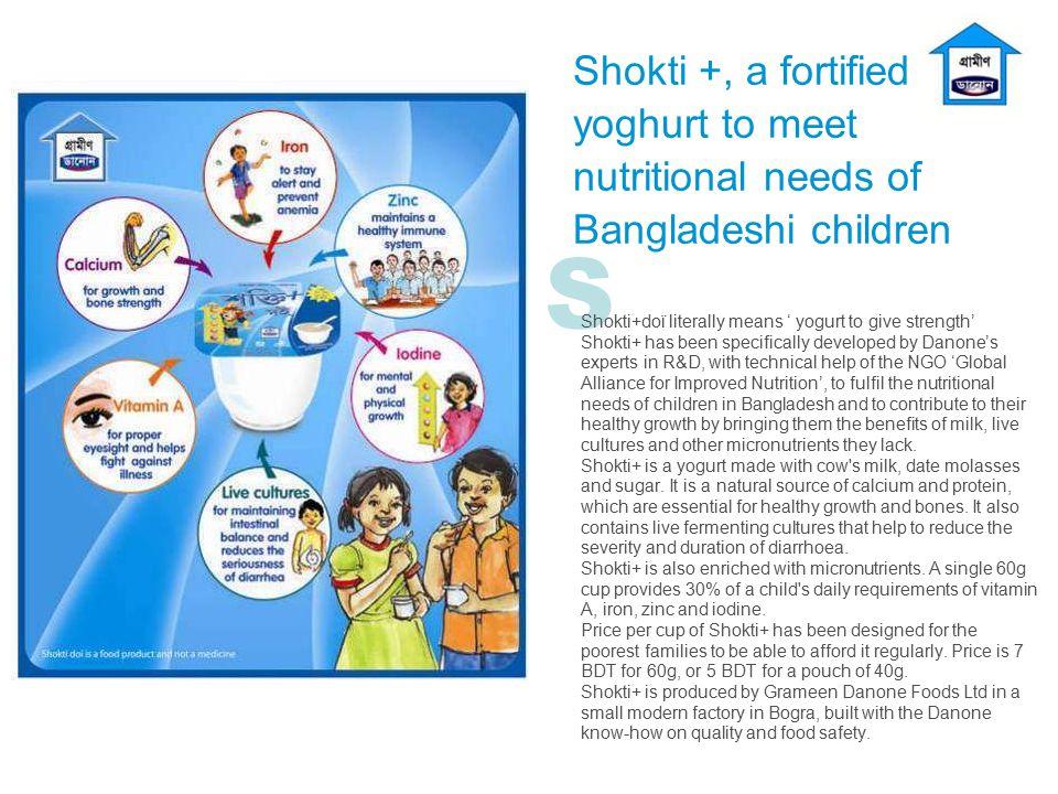 Shokti +, a fortified yoghurt to meet nutritional needs of Bangladeshi children