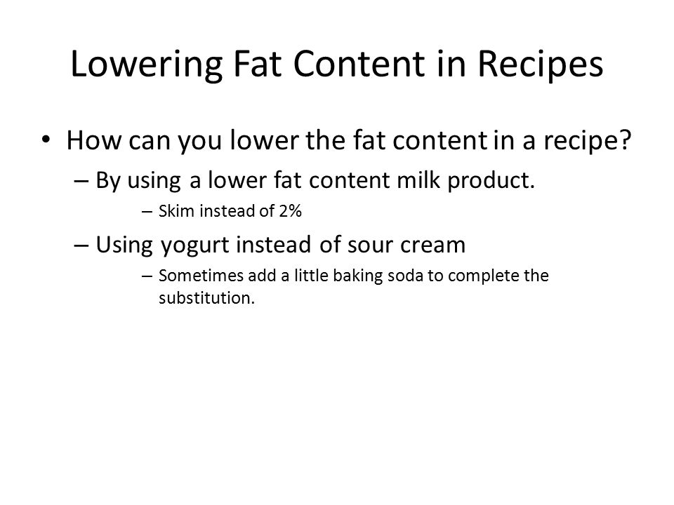 Lowering Fat Content in Recipes