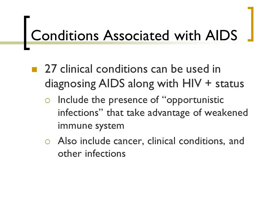Conditions Associated with AIDS
