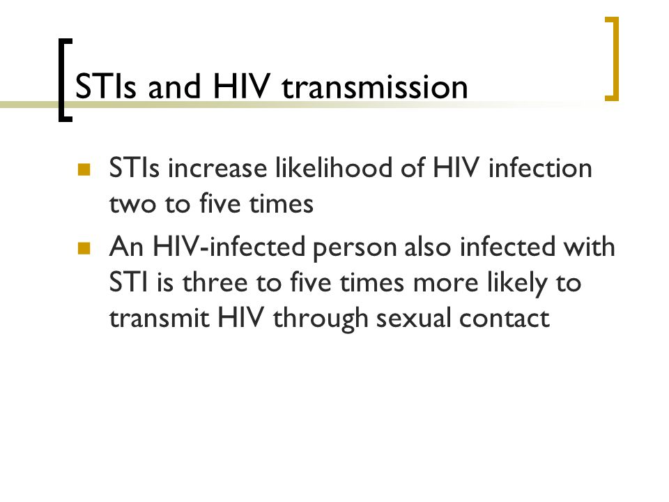 STIs and HIV transmission
