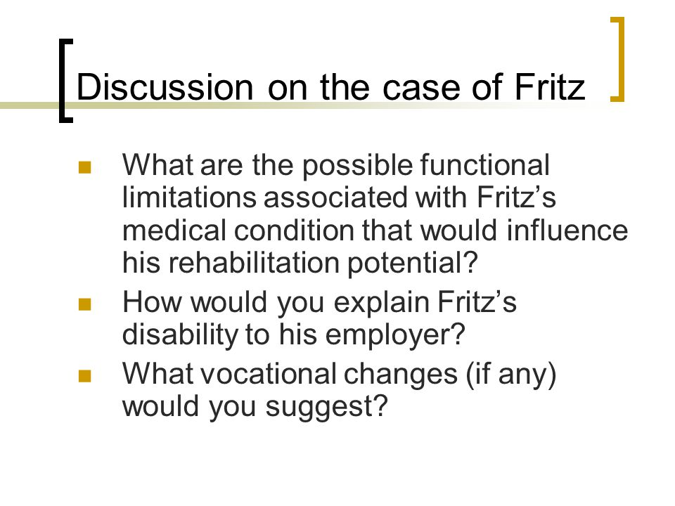 Discussion on the case of Fritz