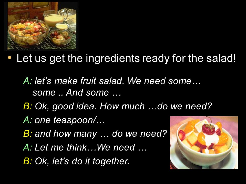 Let us get the ingredients ready for the salad!