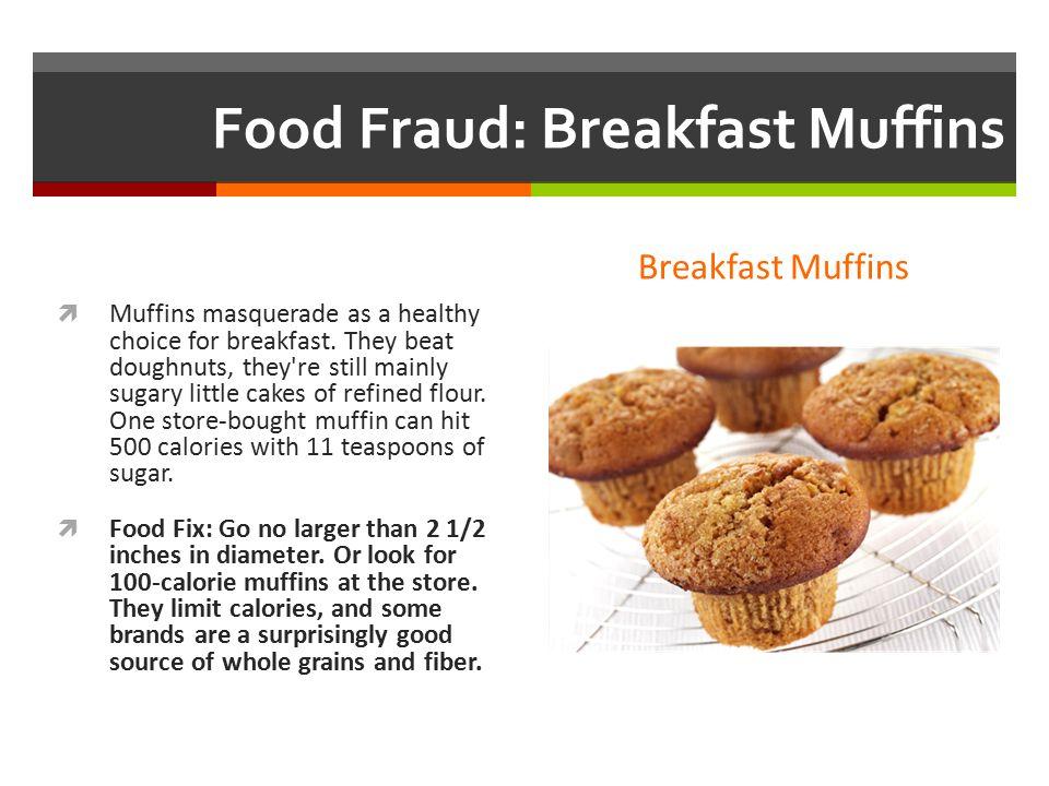 Food Fraud: Breakfast Muffins