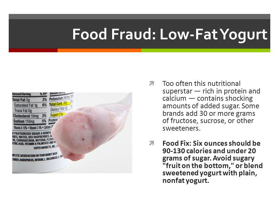 Food Fraud: Low-Fat Yogurt
