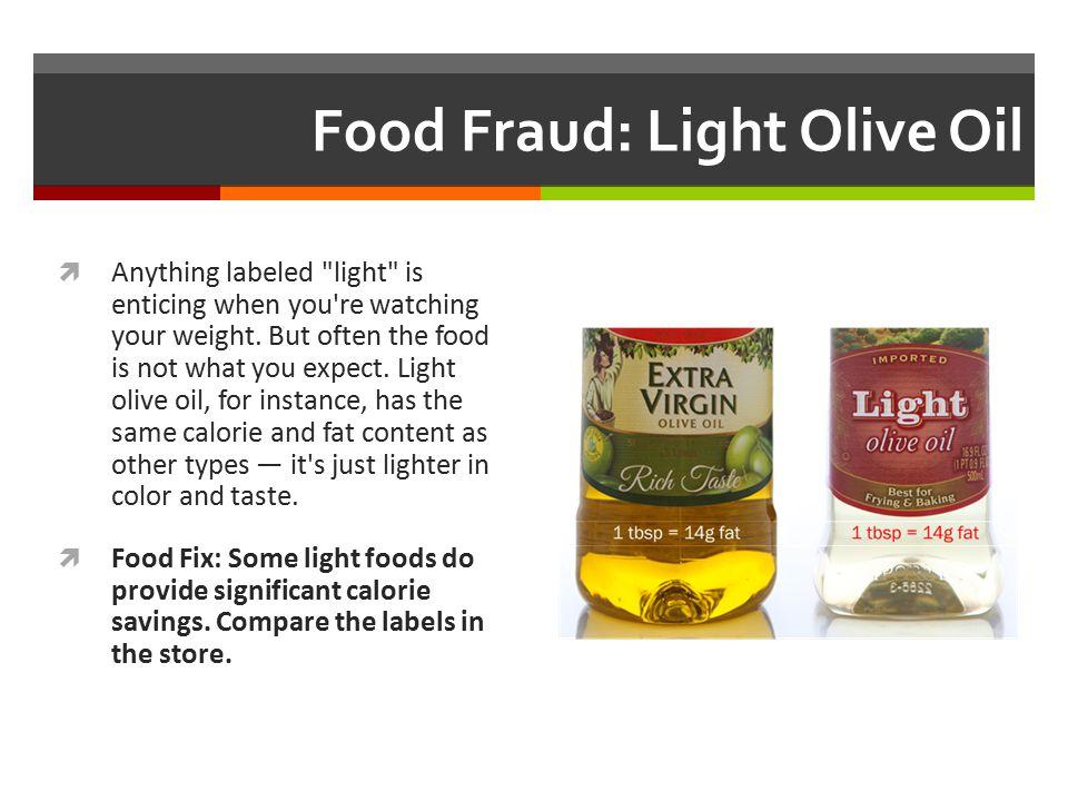 Food Fraud: Light Olive Oil