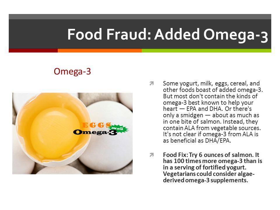 Food Fraud: Added Omega-3