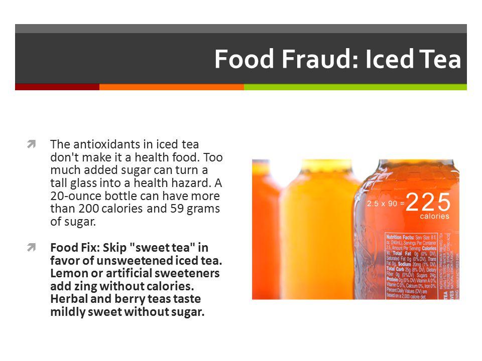 Food Fraud: Iced Tea