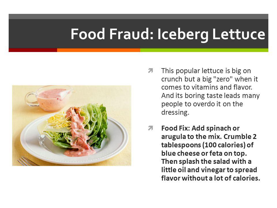 Food Fraud: Iceberg Lettuce