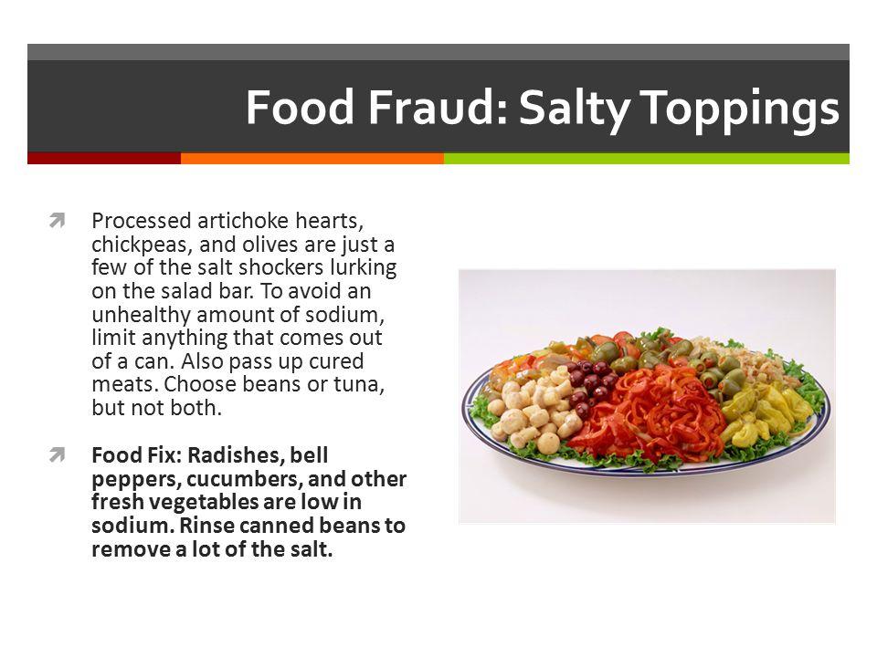 Food Fraud: Salty Toppings