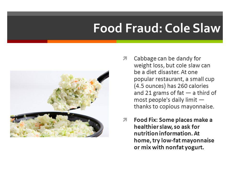 Food Fraud: Cole Slaw