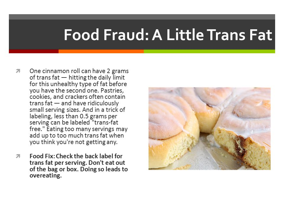 Food Fraud: A Little Trans Fat