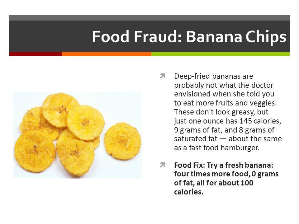 Food Fraud: Banana Chips