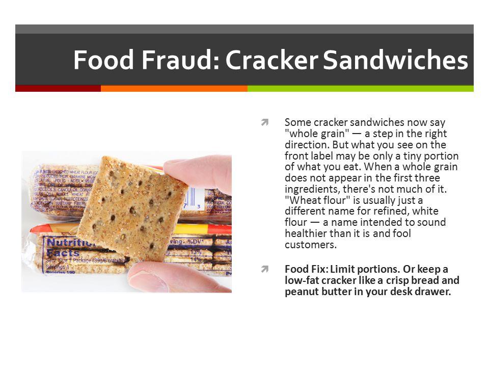 Food Fraud: Cracker Sandwiches