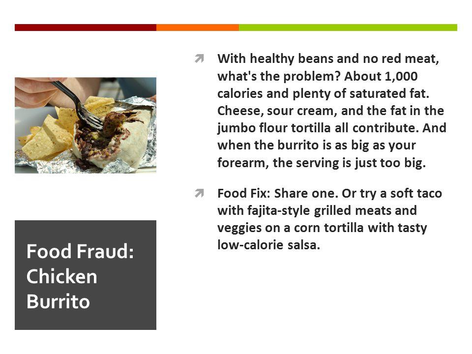 Food Fraud: Chicken Burrito