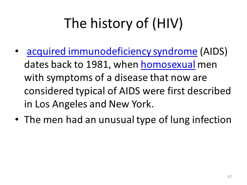 The history of (HIV)