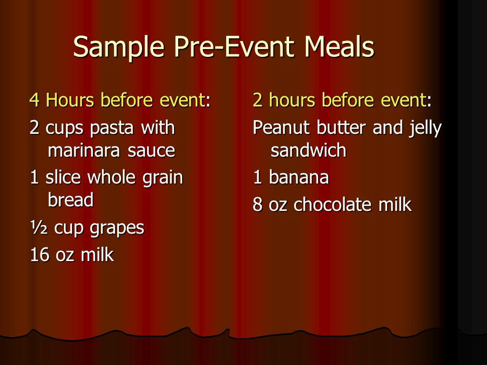 Sample Pre-Event Meals