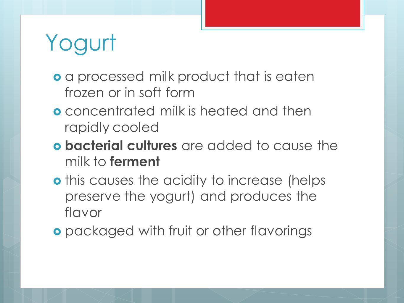 Yogurt a processed milk product that is eaten frozen or in soft form