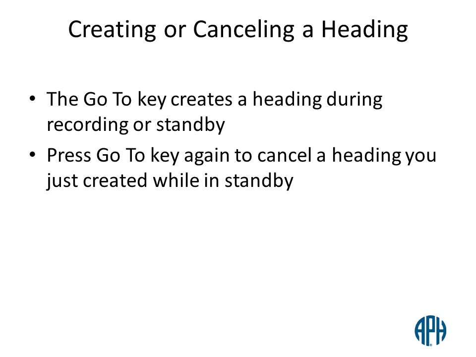Creating or Canceling a Heading