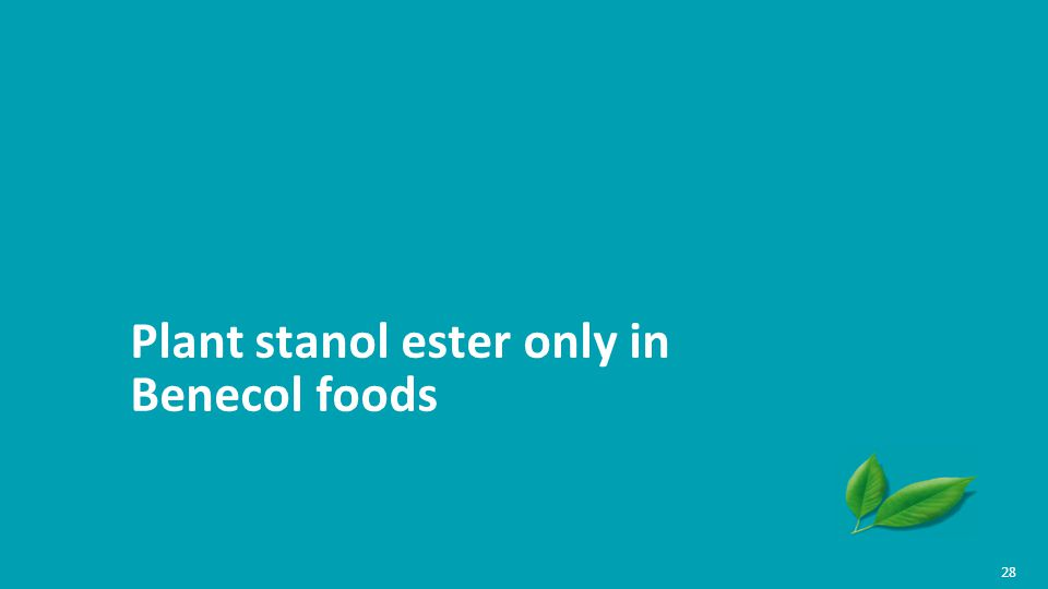 Plant stanol ester only in Benecol foods