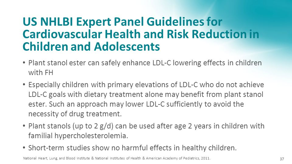 US NHLBI Expert Panel Guidelines for Cardiovascular Health and Risk Reduction in Children and Adolescents