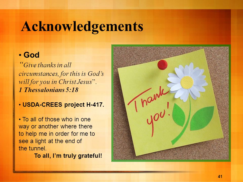 Acknowledgements God. Give thanks in all circumstances, for this is God's will for you in Christ Jesus .