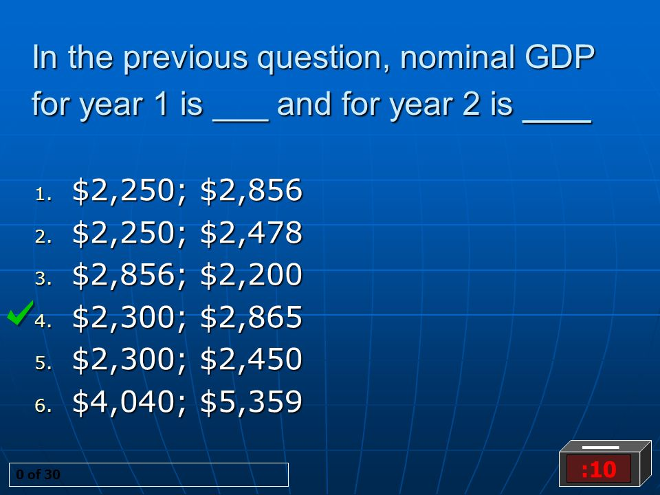 In the previous question, nominal GDP for year 1 is ___ and for year 2 is ___