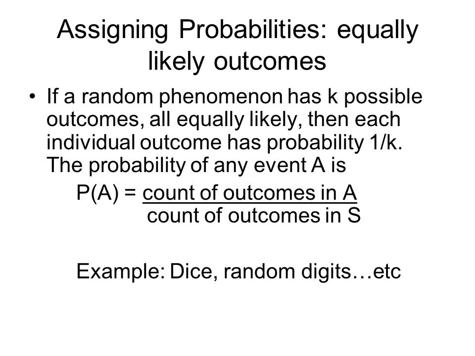 Assigning Probabilities: equally likely outcomes