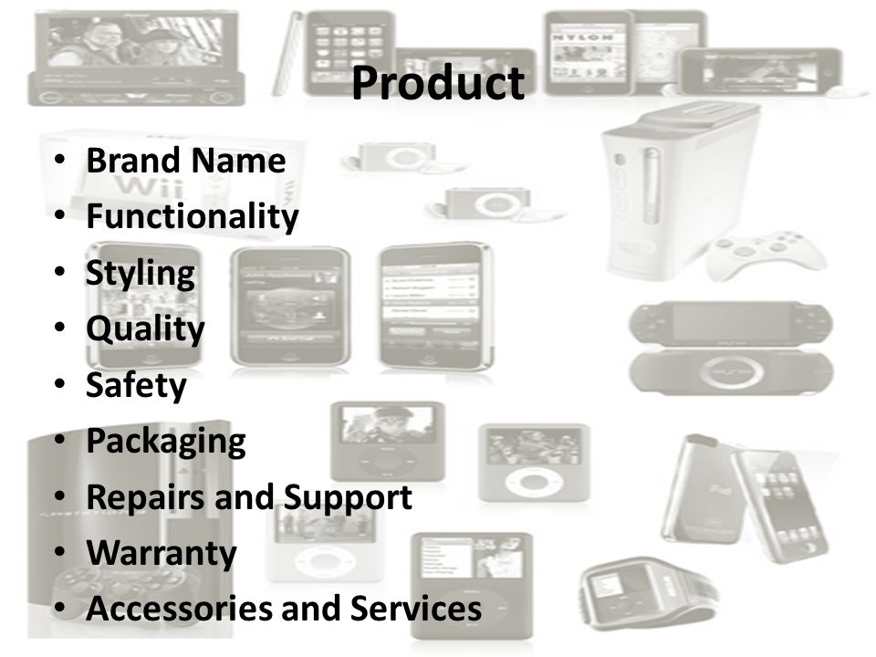 Product Brand Name Functionality Styling Quality Safety Packaging