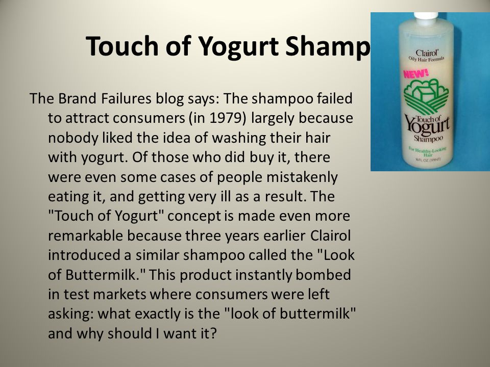 touch of yogurt shampoo Interests: keeping healthy, looking their best, and staying popular jason fallon touch of yogurt shampoo product service review touch of yogurt shampoo is a branch of clairol hair products it aims to be the healthiest shampoo on the market and allow customers to express their personalities through our 5 flavors.