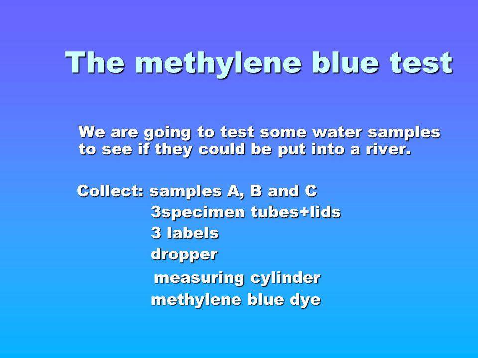 The methylene blue test