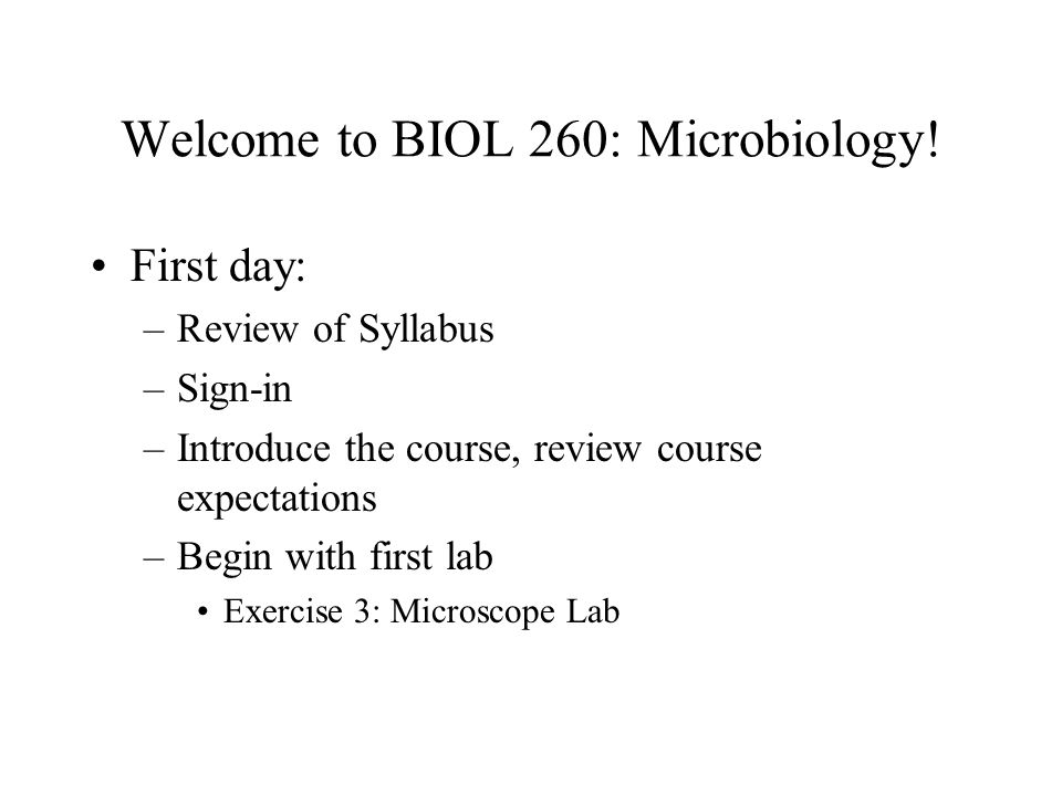 Welcome to BIOL 260: Microbiology!