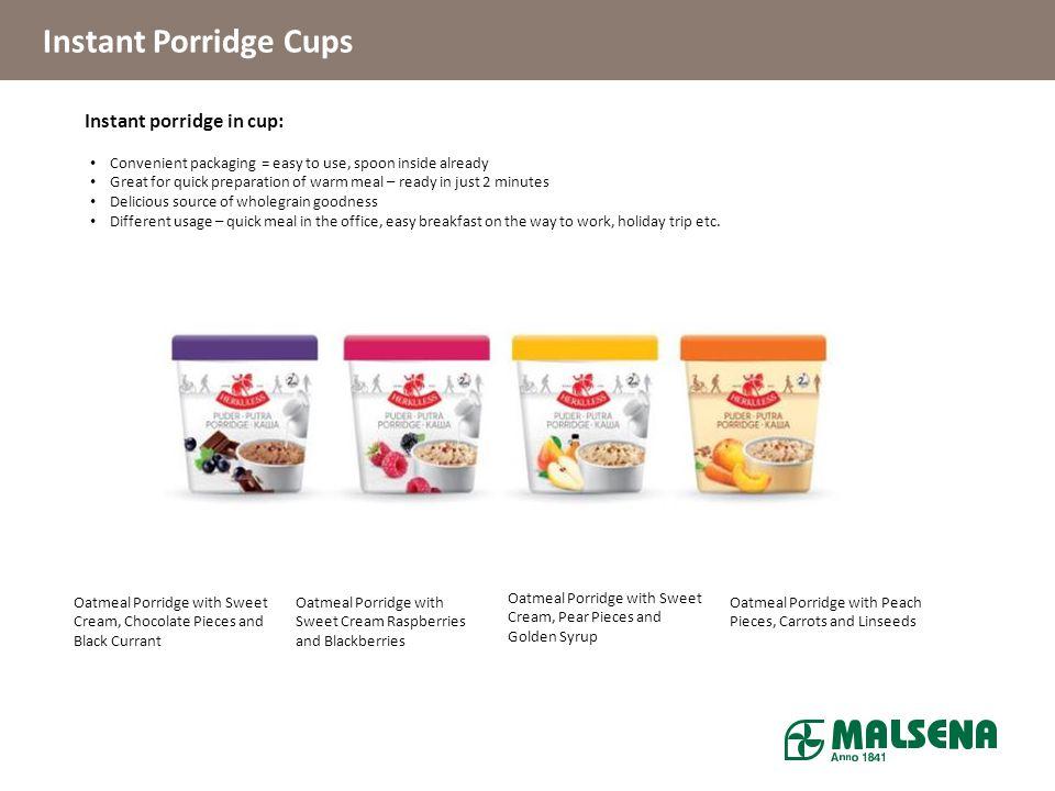 Instant Porridge Cups Products Instant porridge in cup: