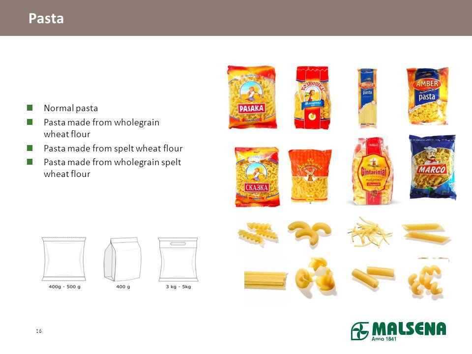 Pasta Normal pasta Pasta made from wholegrain wheat flour