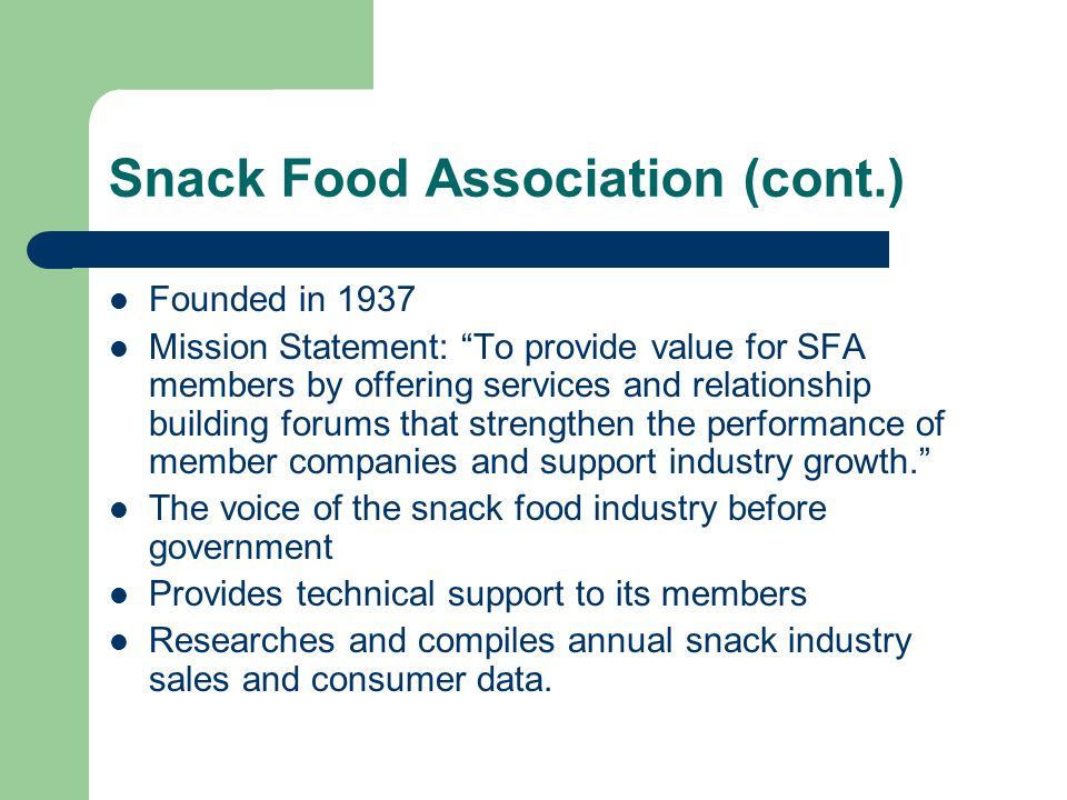 Snack Food Association (cont.)