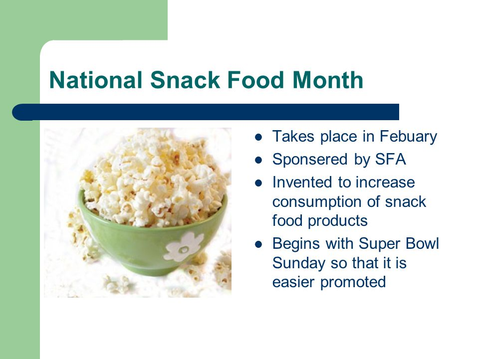 National Snack Food Month