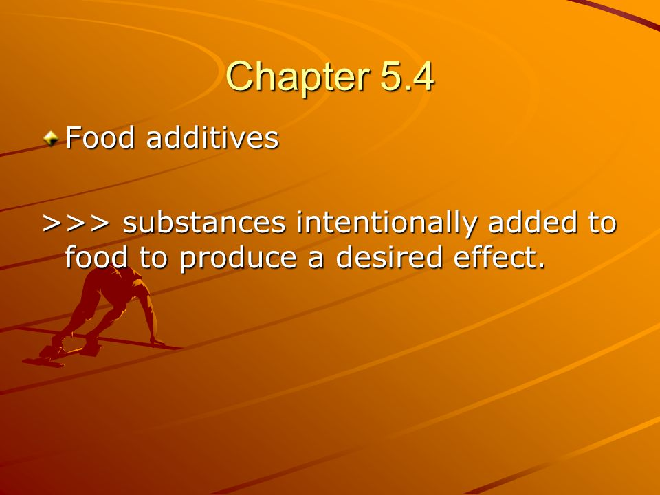Chapter 5.4 Food additives