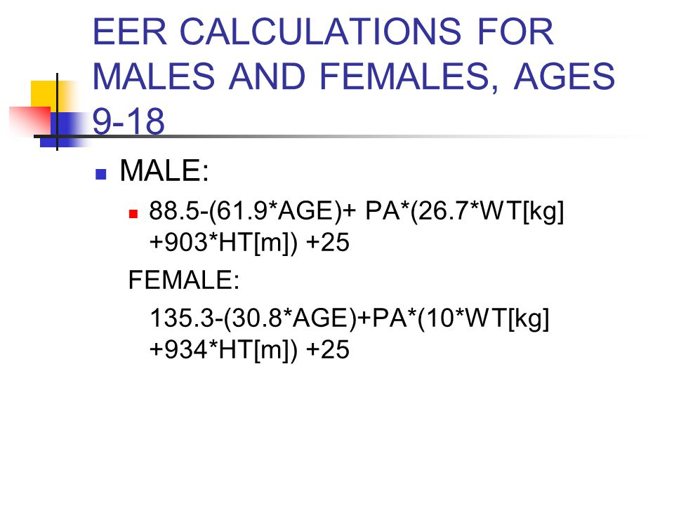 EER CALCULATIONS FOR MALES AND FEMALES, AGES 9-18