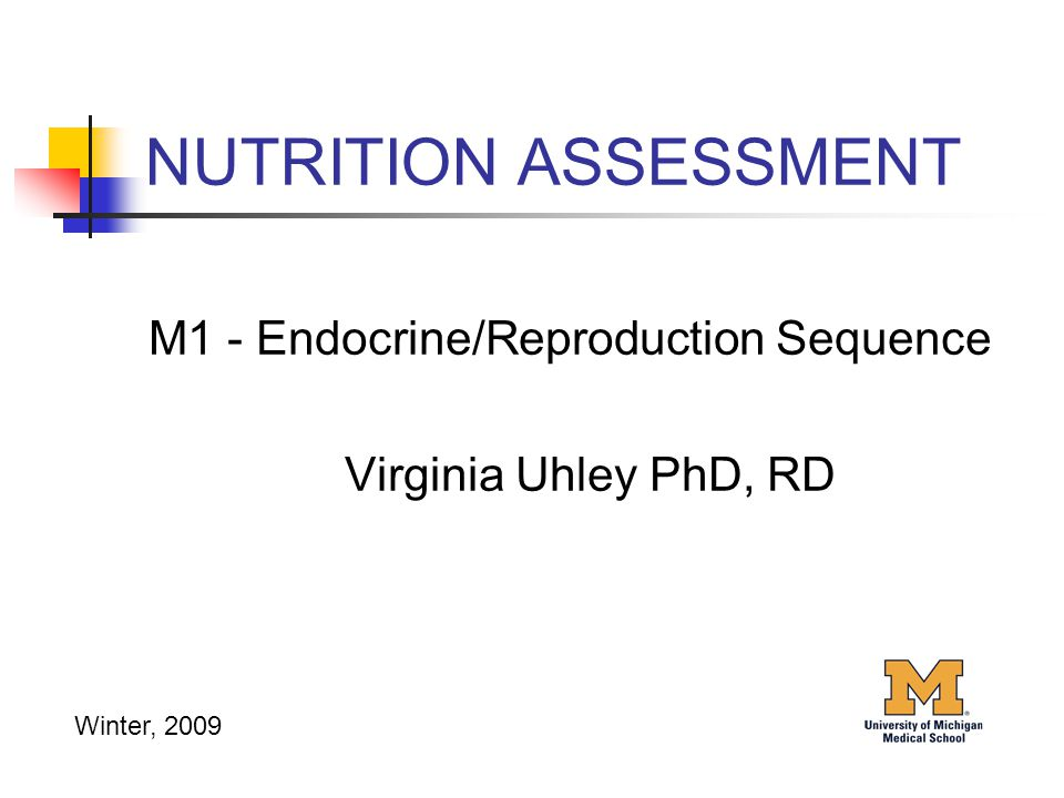 NUTRITION ASSESSMENT M1 - Endocrine/Reproduction Sequence