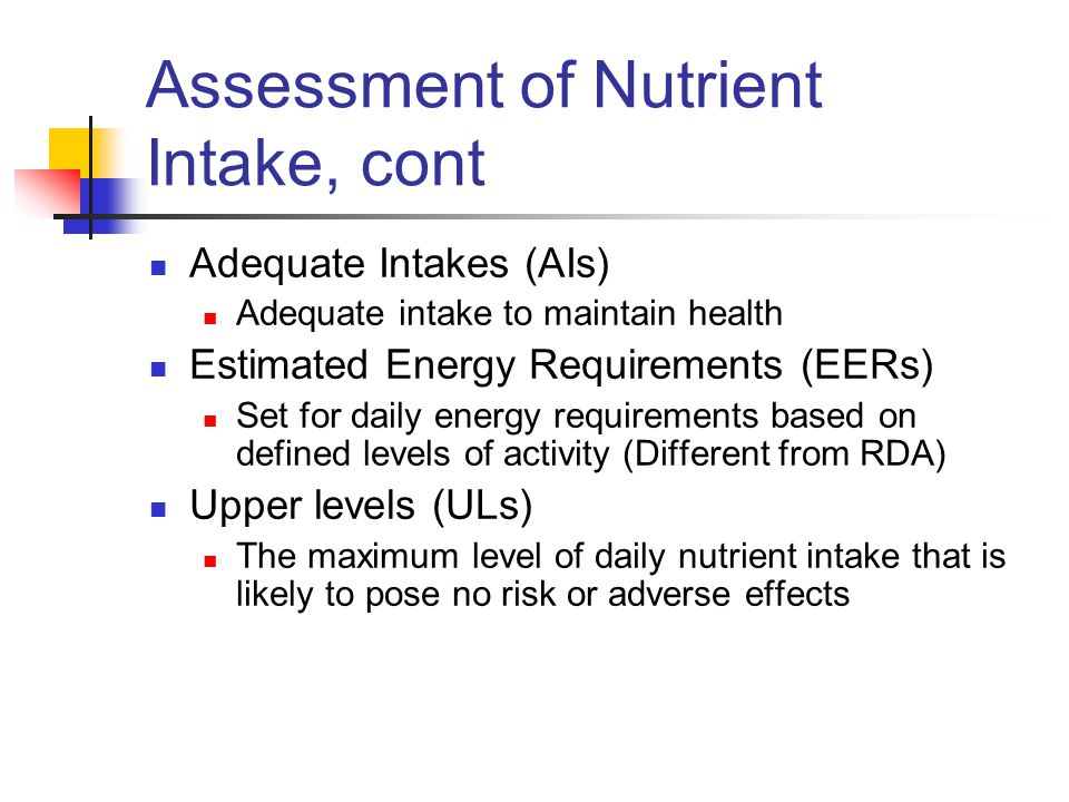 Assessment of Nutrient Intake, cont
