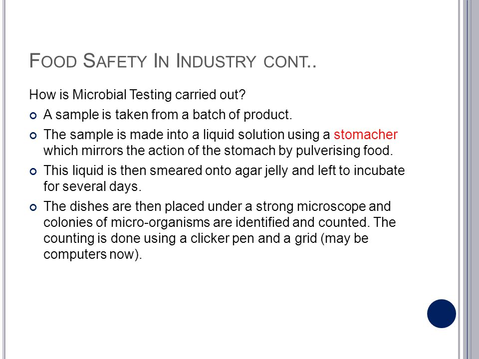 Food Safety In Industry cont..
