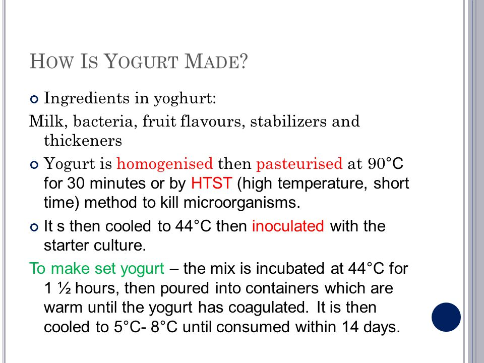How Is Yogurt Made Ingredients in yoghurt:
